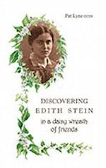 Discovering Edith Stein in a Daisy Wreath of Friends