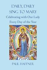 Daily, Daily, Sing to Mary