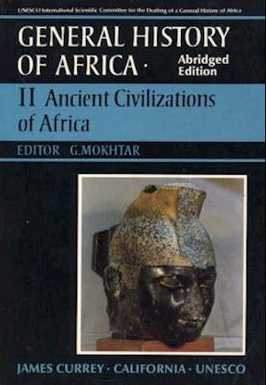 General History of Africa volume 2 [pbk abridged - Ancient Civilizations of Africa
