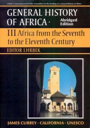 General History of Africa volume 3 [pbk abridged - Africa from the 7th to the 11th Century