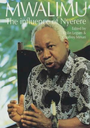 Mwalimu - The Influence of Nyerere