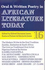 ALT 16 Oral and Written Poetry in African Literature Today af Eldred Durosimi Jones