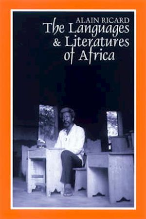 The Languages and Literatures of Africa - The Sands of Babel