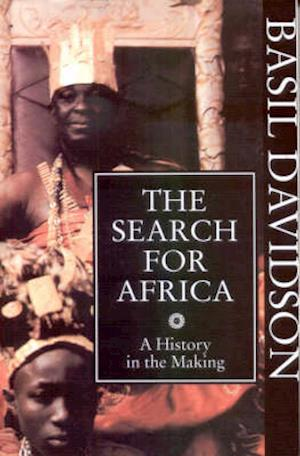 The Search for Africa - A History in the Making