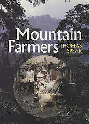 Mountain Farmers - Moral Economies of Land and Agricultural Development in Arusha and Meru