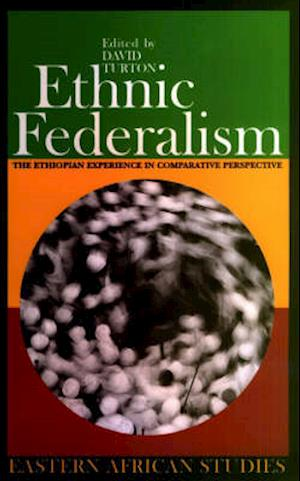 Turton, D: Ethnic Federalism - The Ethiopian Experience in C