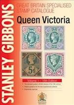 Stanley Gibbons Great Britain Specialised Catalogues: Queen Victoria (Great Britain Specialised)