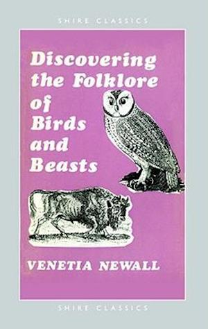 Folklore of Birds and Beasts
