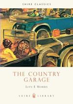 The Country Garage (Shire Library, nr. 129)
