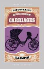Discovering Horse-Drawn Carriages (Shire Discovering, nr. 194)