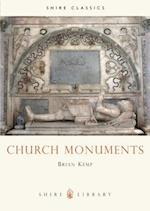 Church Monuments (Shire Library, nr. 149)