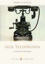 Old Telephones (Shire Library, nr. 161)