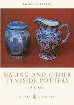 Maling and Other Tyneside Pottery (Shire Library, nr. 170)
