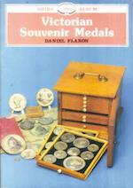 Victorian Souvenir Medals (Shire Library, nr. 182)
