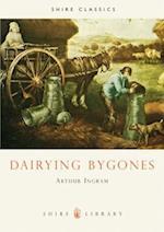 Dairying Bygones (Shire Album, nr. 29)