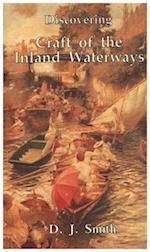 Discovering Craftof the Inland Waterways (Discovering)