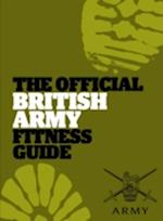 The Official British Army Fitness Guide af Great Britain Ministry of Defence Army, Sam Murphy
