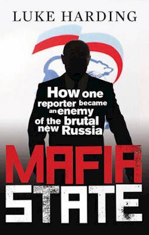 Bog, paperback Mafia State af Luke Harding