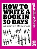 How to Write a Book in 30 Days af Karen Wiesner