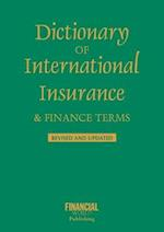 Dictionary of International Insurance and Finance Terms (International dictionary)