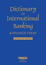 Dictionary of International Banking and Finance Terms (International dictionary)