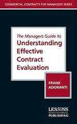 The Managers Guide to Understanding Effective Contract Evaluation (Commercial Contracts For Manager's)