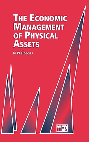 Economic Management of Physical Assets