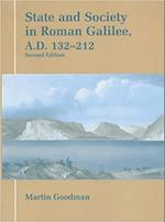 State and Society in Roman Falilee, A.D.132-212 (Parkes-Wiener Series on Jewish Studies)