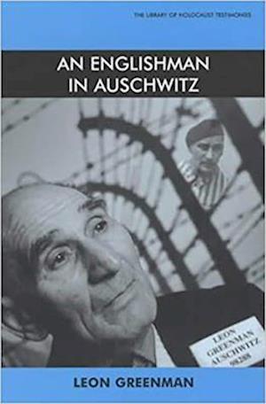 An Englishman at Auschwitz