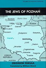 The Jews of Poznan (Library of Holocaust Testimonies)