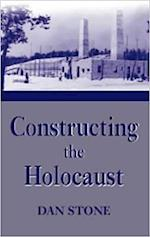 Constructing the Holocaust af Dan Stone