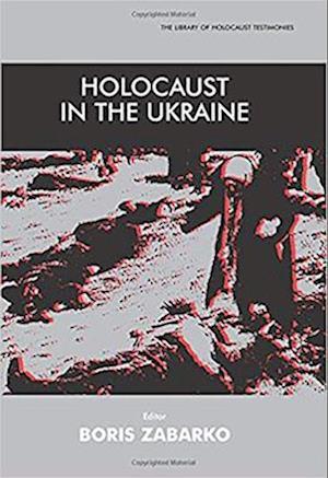 Holocaust in the Ukraine