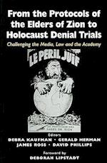 From the Protocols of the Elders of  Zion to Holocaust Denial Trials af Debra Kaufman, Gerald Herman, David Phillips