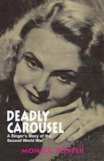 Deadly Carousel