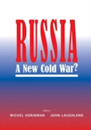 Russia: The New Cold War?