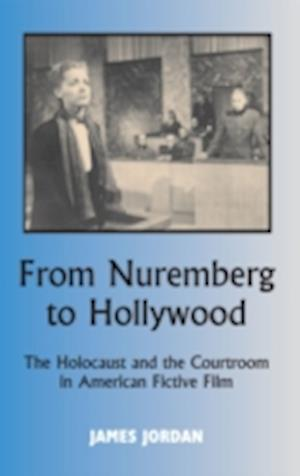 From Nuremberg to Hollywood