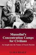 Mussolini's Concentration Camps for Civilians