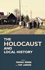 The Holocaust and Local History af Thomas Kuhne