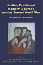 Justice, Politics and Memory in Europe After the Second World War