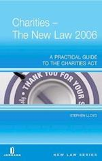 Charities - The New Law 2006 (New Law)