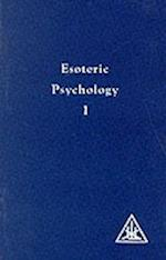 Esoteric Psychology (A Treatise on the Seven Rays)