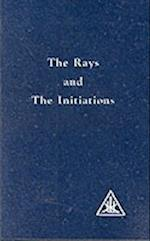 The Rays and the Initiations (A Treatise on the Seven Rays)