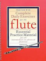 Complete Daily Exercises for the Flute (Flute Tutor)