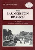 The Launceston Branch (Oakwood Library of Railway History, nr. 97)