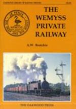 The Wemyss Private Railway or Mr.Wemyss Railways (Oakwood Library of Railway History, nr. 100)