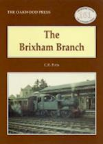 The Brixham Branch (Locomotion Papers, nr. 161)