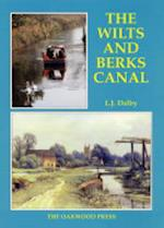 The Wilts and Berks Canal (Canal histories, nr. 2)