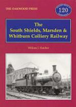 The South Shields, Marsden and Whitburn Colliery Railway (Oakwood Library of Railway History, nr. 120)