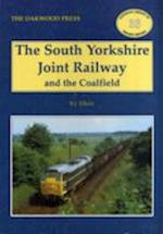 The South Yorkshire Joint Railway and the Coalfield (Oakwood Library of Railway History, nr. 33)
