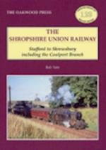 Shropshire Union Railway (Oakwood Library of Railway History, nr. 129)